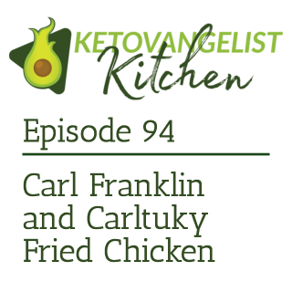 Episode 94 – Carl Franklin and Carltuky Fried Chicken