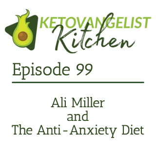 Episode 99 – Ali Miller and the Anti-Anxiety Diet