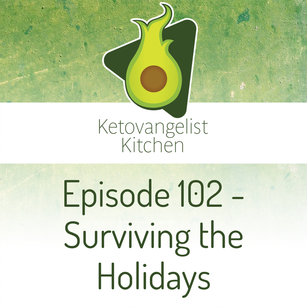 Episode 102 – Surviving the Holidays